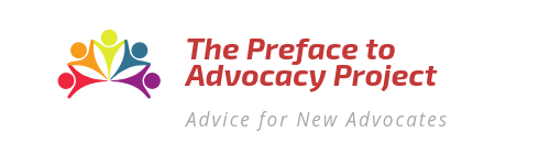 The Preface to Advocacy Project
